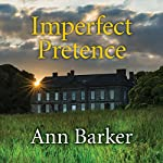 Imperfect Pretence | Ann Barker
