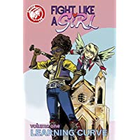 Fight Like A Girl: Learning Curve