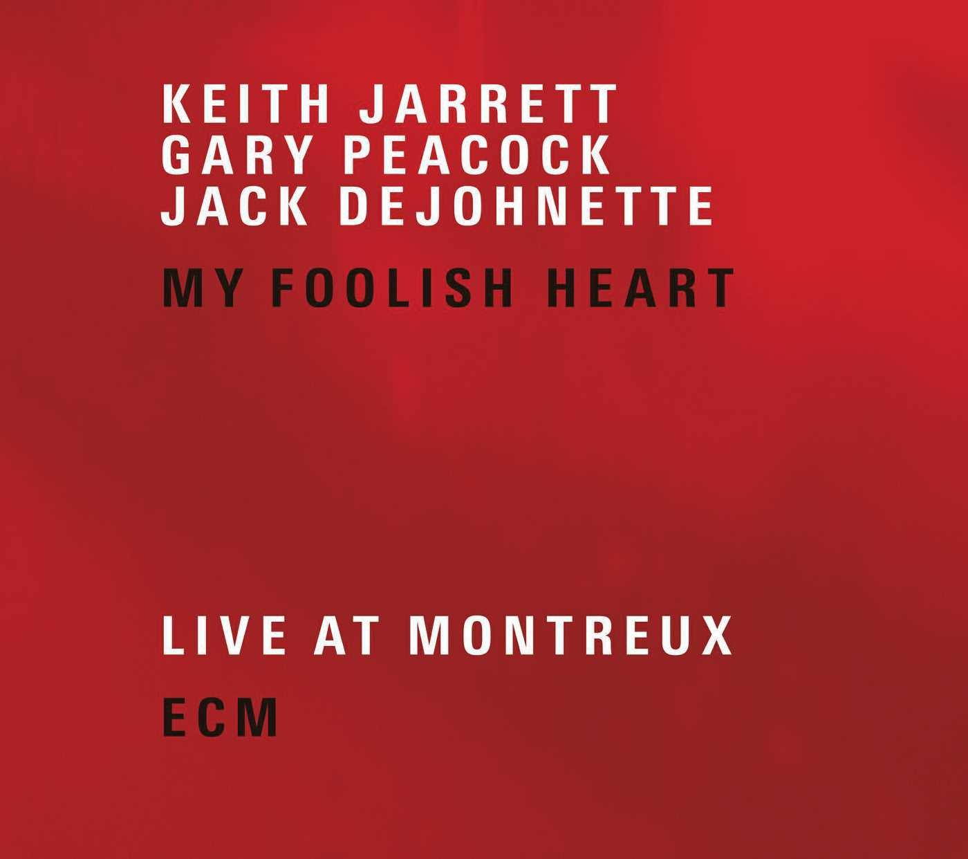 My Foolish Heart: Live At Montreux by ECM Records