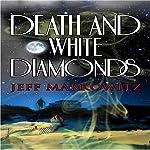 Death and White Diamonds | Jeff Markowitz