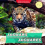 Jaguars and Other Latin American Wild Cats, Zella Williams, 1404281258