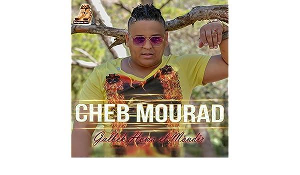 cheb mourad galbek howa lmodir