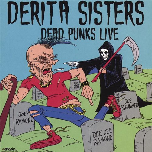 Derita Sisters - Dead Punks Live