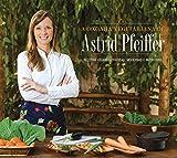 capa de A Cozinha Vegetariana da Astrid Pfeiffer. Receitas Veganas Práticas, Modernas e Nutritivas
