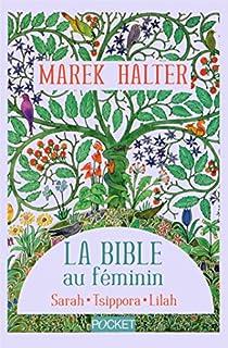 La Bible au féminin - version intégrale par Halter