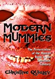 Modern Mummies, Christine Quigley, 0786428511