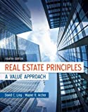 Real Estate Principles : A Value Approach, Ling, David C. and Archer, Wayne R., 0073377341