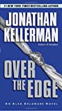 Over the Edge: An Alex Delaware Novel