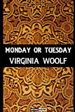Monday or Tuesday: (Annotated)(Biography)