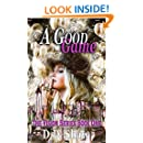 A Good Game: The Vision Series Book 1