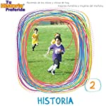 Historia 2 (Texto Completo): History 2 |  Your Story Hour