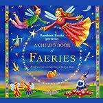 A Child's Book of Faeries | Tanya Robyn Batt