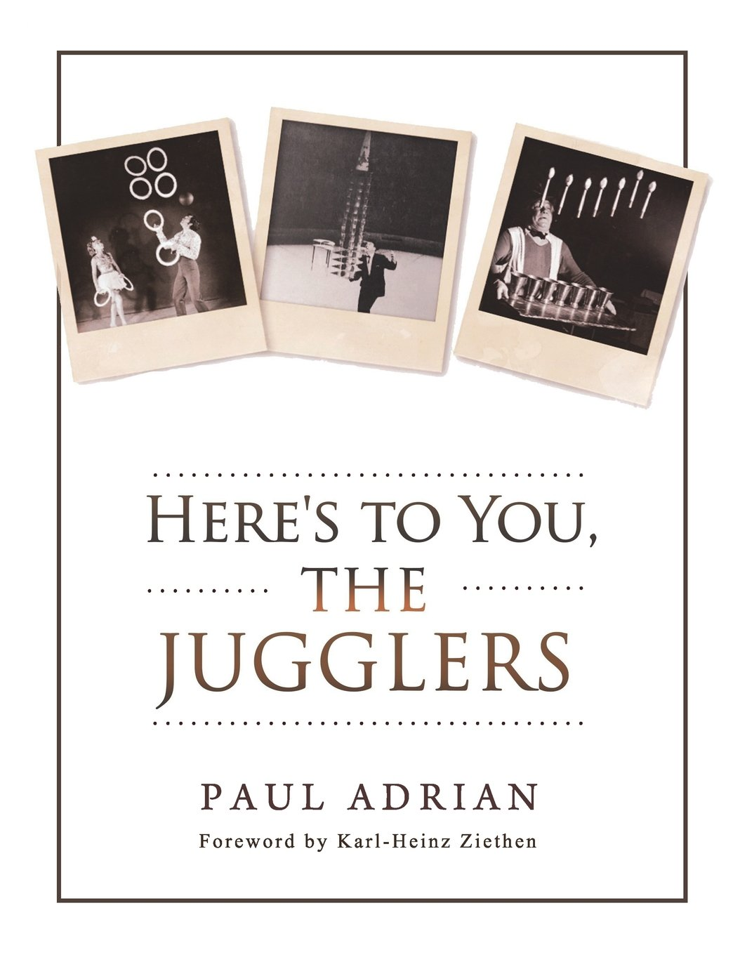 Read Online Here's to You, The Jugglers ebook