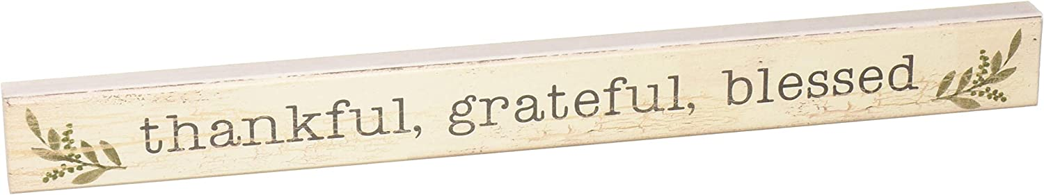 My Word! Thankful, Grateful, Blessed-Painted Skinny Wooden Sign, 1.5