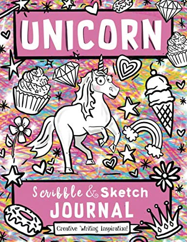 (Unicorn Scribble and Sketch Journal: Creative Writing)