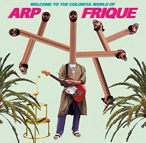 Colorful Cd (Welcome To The Colorful World Of Arp Frique)