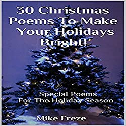 30 Christmas Poems to Make Your Holidays Bright!