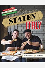 Staten Italy: Nothin' but the Best Italian-American Classics, from Our Block to Yours Hardcover