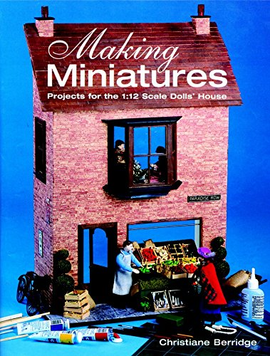Used, Making Miniatures: Projects for the 1/12 Scale Dolls' for sale  Delivered anywhere in USA