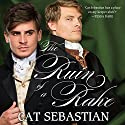 The Ruin of a Rake Audiobook by Cat Sebastian Narrated by Gary Furlong