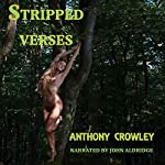 Stripped Verses | Anthony Crowley