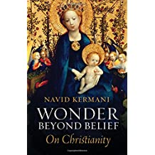 Wonder Beyond Belief: On Christianity
