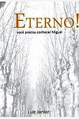 Eterno! (Portuguese Edition) Kindle Edition