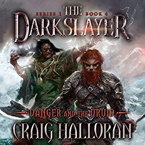 Danger and the Druid Audiobook