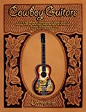 img - for Cowboy Guitars book / textbook / text book