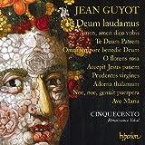 Guyot: Te Deum laudamus & other sacred music