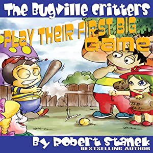 The Bugville Critters Play Their First Big Game Audiobook