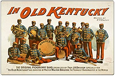 1894 Kentucky Pickaninny band Vintage poster Metal Wall Plaque Tin Sign