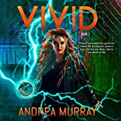 Vivid: The Vivid Trilogy, Book 1 | Andrea Murray