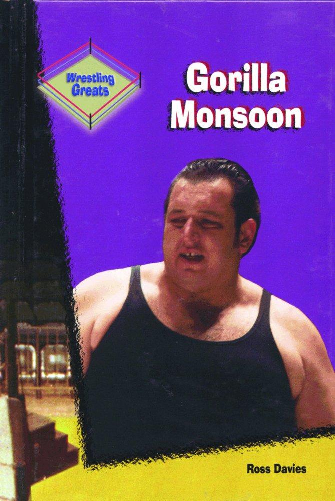 Gorilla Monsoon (Wrestling Greats) pdf