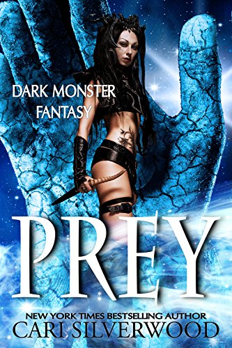 Prey (Dark Monster Fantasy Book 1) (Bride Cheats With Best Man)