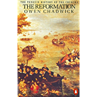 The Penguin History of the Church: The Reformation (Hist of the Church Book 3)