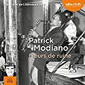 Fleurs de ruine Audiobook by Patrick Modiano Narrated by Franck Desmedt