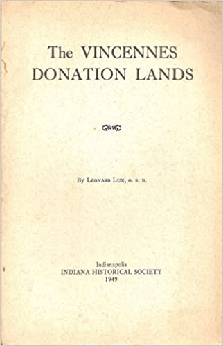 The Vincennes Donation Lands (Indiana Historical Society