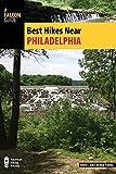 Best Hikes Near Philadelphia (Best Hikes Near Series)