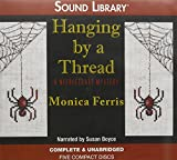 Hanging by a Thread (Needlecraft Mysteries (Audio))
