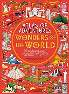 Atlas of Adventures: Wonders of the World from Wide Eyed Editions