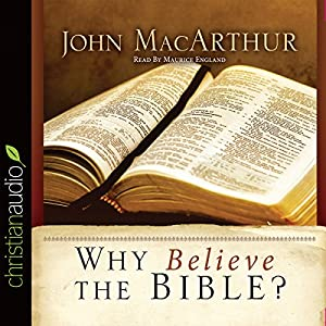 Why Believe the Bible? Hörbuch