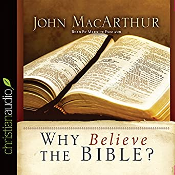 Amazon com: Why Believe the Bible? (Audible Audio Edition