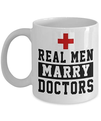 Amazoncom Doctors Mug Real Men Marry Doctors Funny Quotes