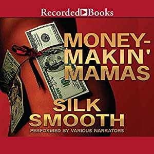 Money-Makin' Mamas Audiobook