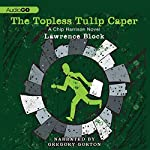 The Topless Tulip Caper | Lawrence Block