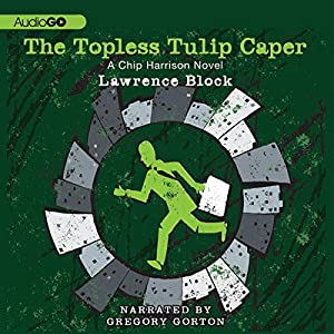 The Topless Tulip Caper Audiobook