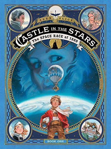 Shelley Castle - Castle in the Stars: The Space Race of 1869