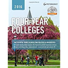 Four-Year Colleges 2016 (Peterson's Four Year Colleges)