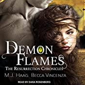 Demon Flames: Resurrection Chronicles Series, Book 2 | M.J. Haag, Becca Vincenza